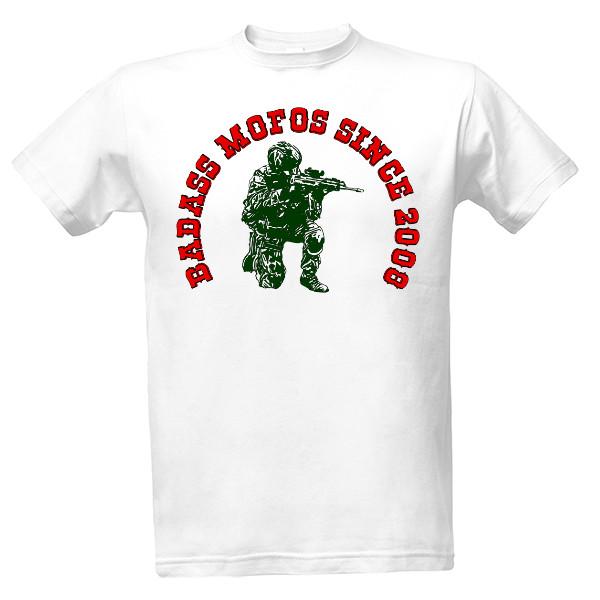 Tričko s potiskem Badass mofos since 2008  b535054e01